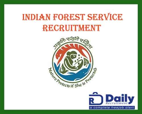 Indian Forest Service Recruitment 2020