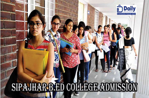 Sipajhar B.Ed College Merit List 2021