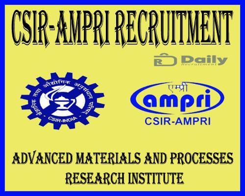 CSIR-AMPRI Recruitment 2021
