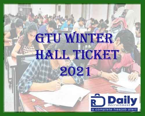 gtu winter hall ticket 2021