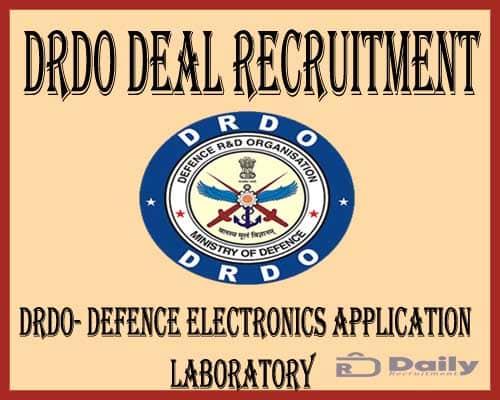 DRDO DEAL Recruitment 2021
