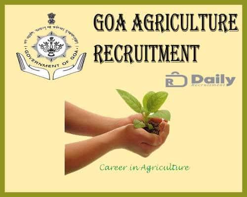 Goa Agriculture Recruitment 2021