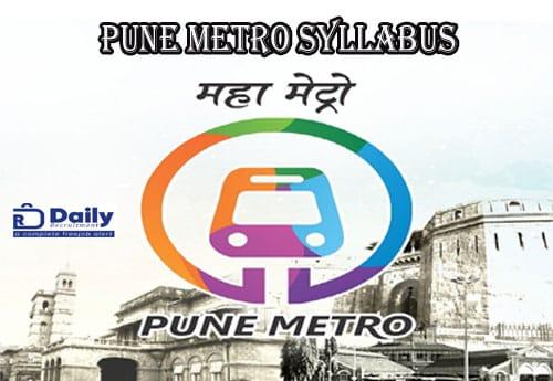 Pune Metro Syllabus 2021