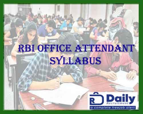 RBI OFFICE ATTENDANT SYLLABUS 2021