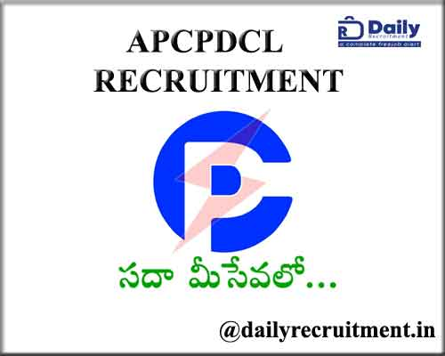APCPDCL Recruitment 2021