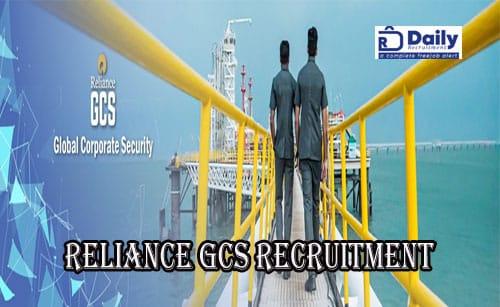 Reliance GCS Recruitment 2021