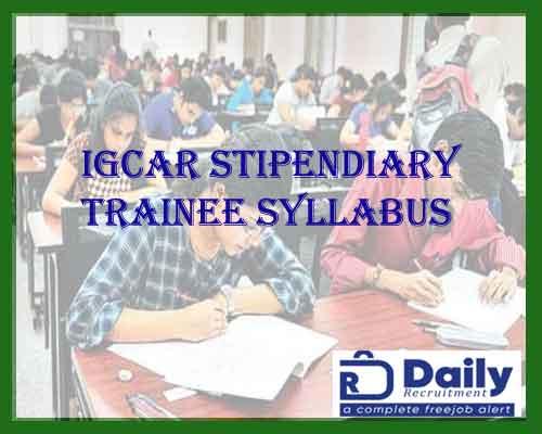 IGCAR STIPENDARY TRAINEE SYLLABUS 2021