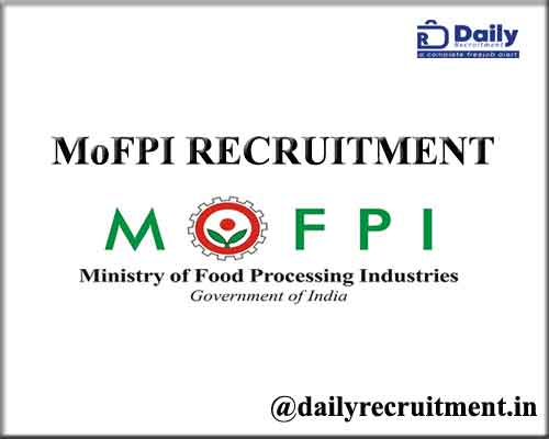 MoFPI RECRUITMENT 2021