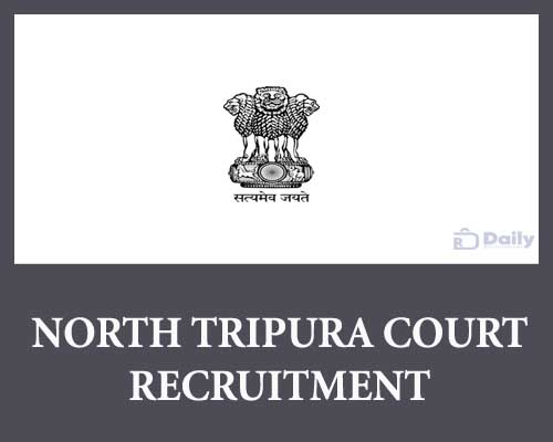 North Tripura Court Recruitment
