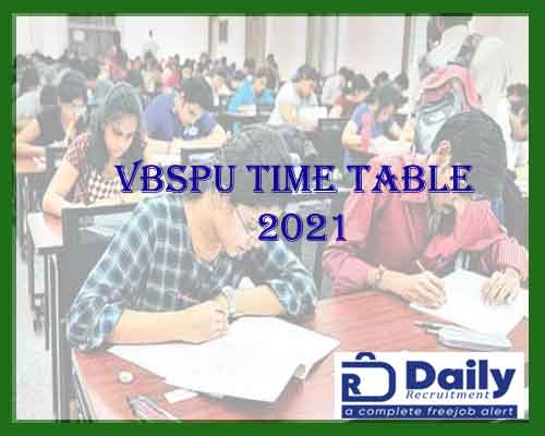 VBSPU Time Table 2021