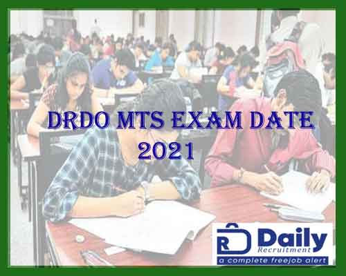 DRDO MTS Exam Date 2021