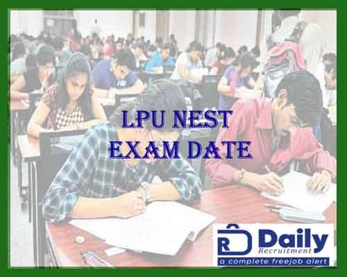 LPU NEST Exam Date 2021