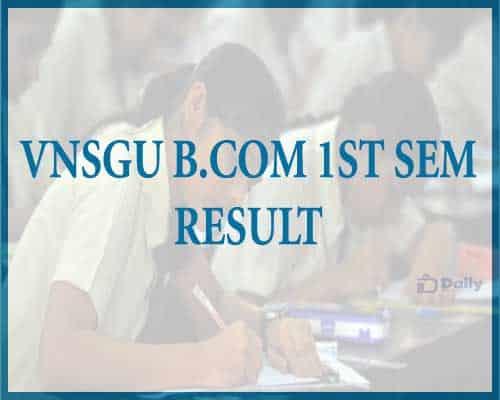 VNSGU B.Com 1st Sem Result 2021