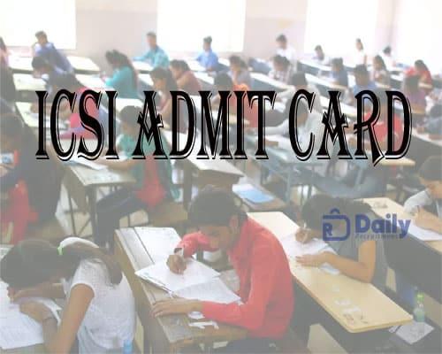 ICSI Admit Card 2021