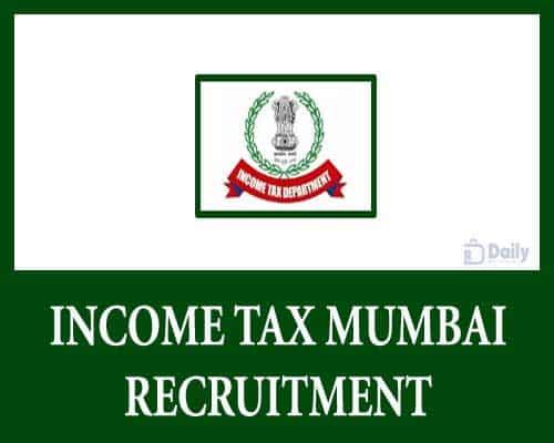 Income Tax Mumbai Recruitment