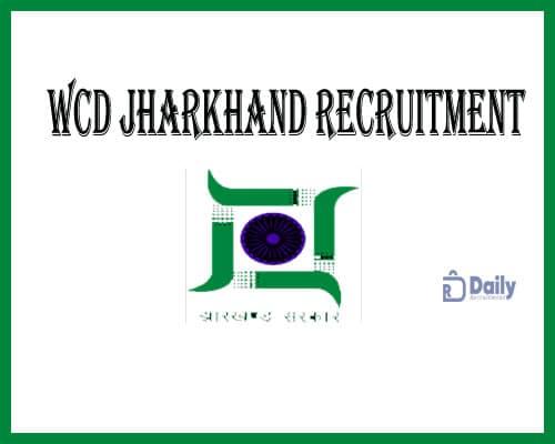 WCD Jharkhand Recruitment 2021