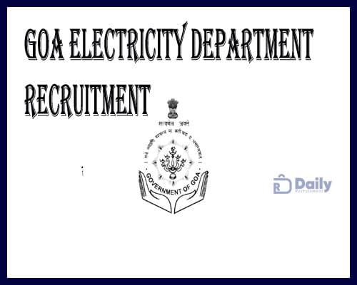 Goa Electricity Department Recruitment