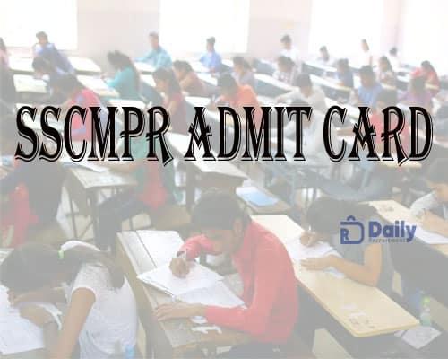 SSCMPR Admit Card 2021