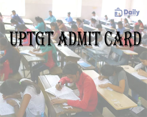 UPTGT Admit Card 2021